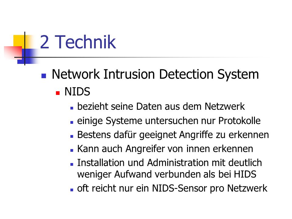 2 Technik Network Intrusion Detection System NIDS