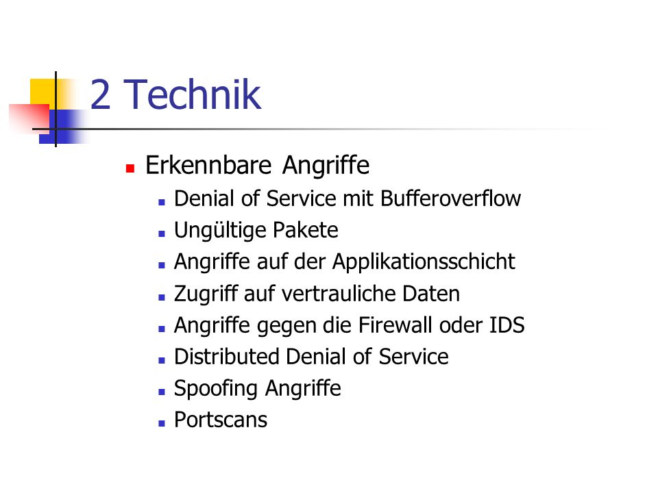 2 Technik Erkennbare Angriffe Denial of Service mit Bufferoverflow