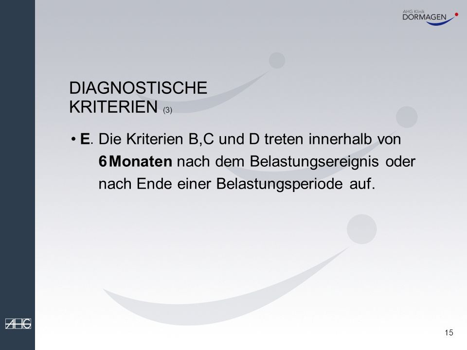 DIAGNOSTISCHE KRITERIEN (3)