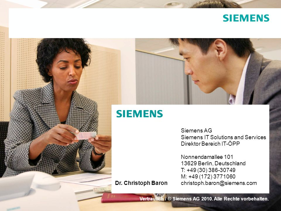 Siemens AG Siemens IT Solutions and Services Direktor Bereich IT-ÖPP