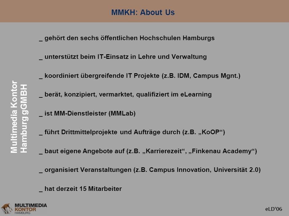 Multimedia Kontor Hamburg gGMBH MMKH: About Us