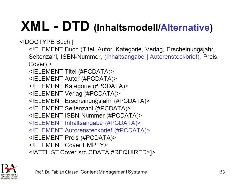 XML - DTD (Inhaltsmodell/Alternative)