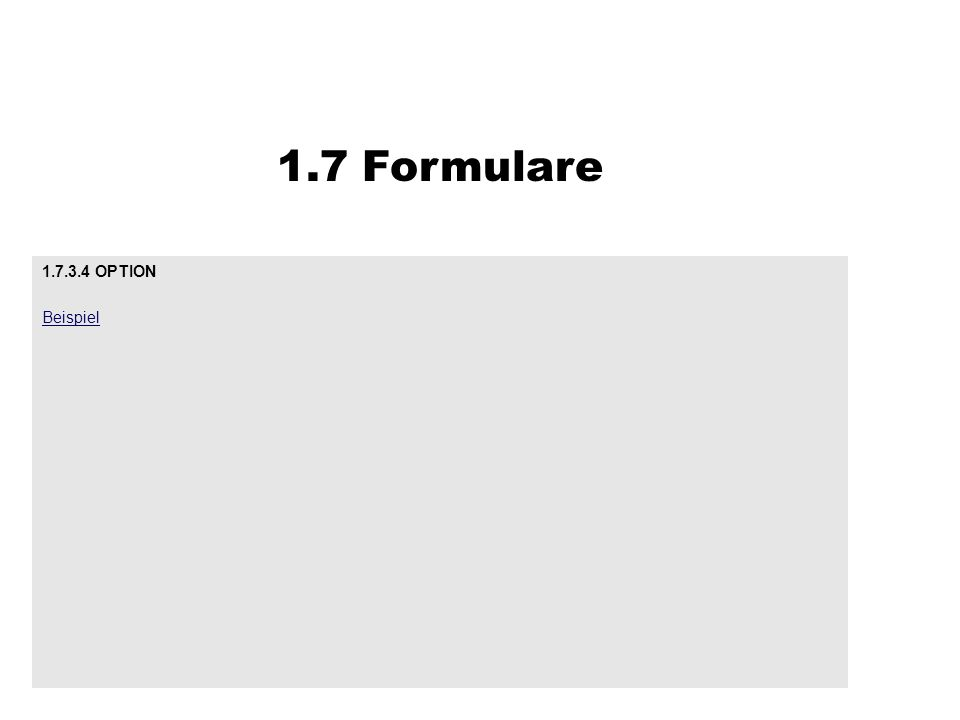 1.7 Formulare OPTION Beispiel