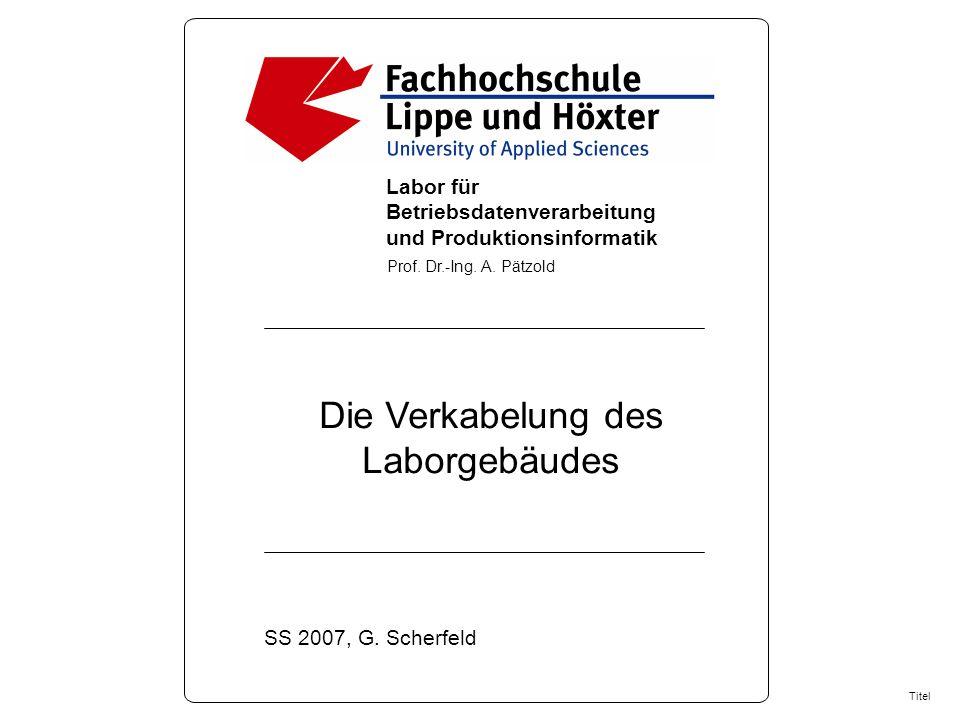 Die Verkabelung des Laborgebäudes - ppt herunterladen
