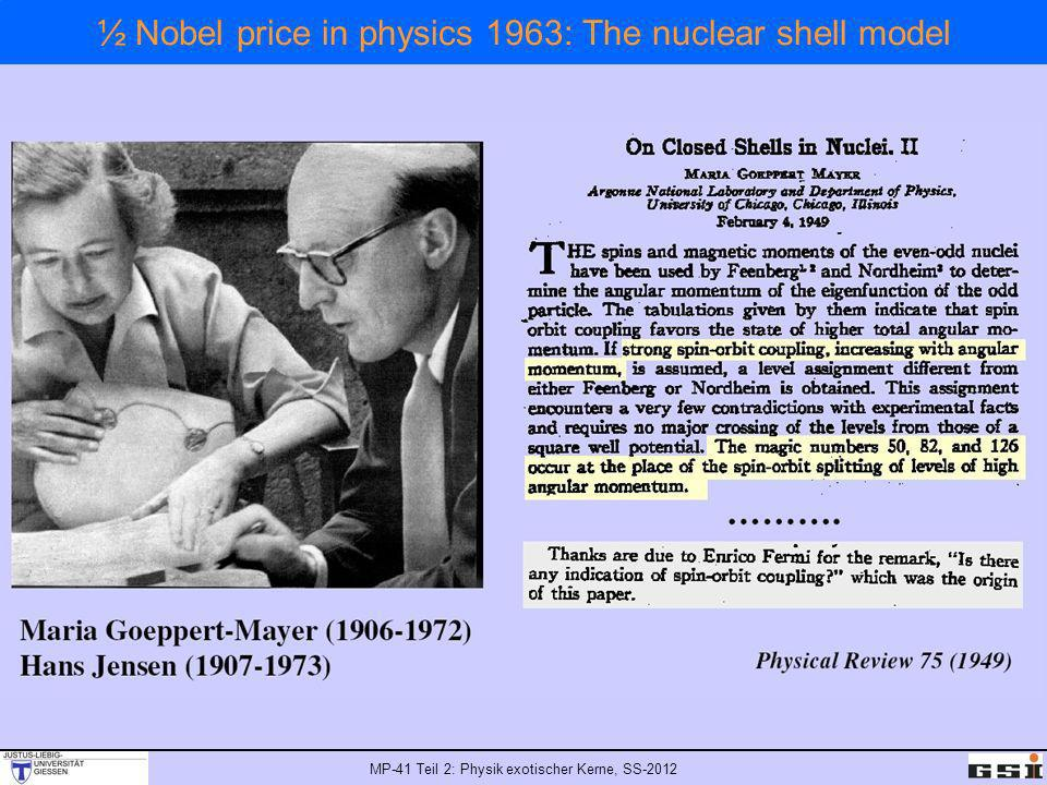 ½ Nobel price in physics 1963: The nuclear shell model