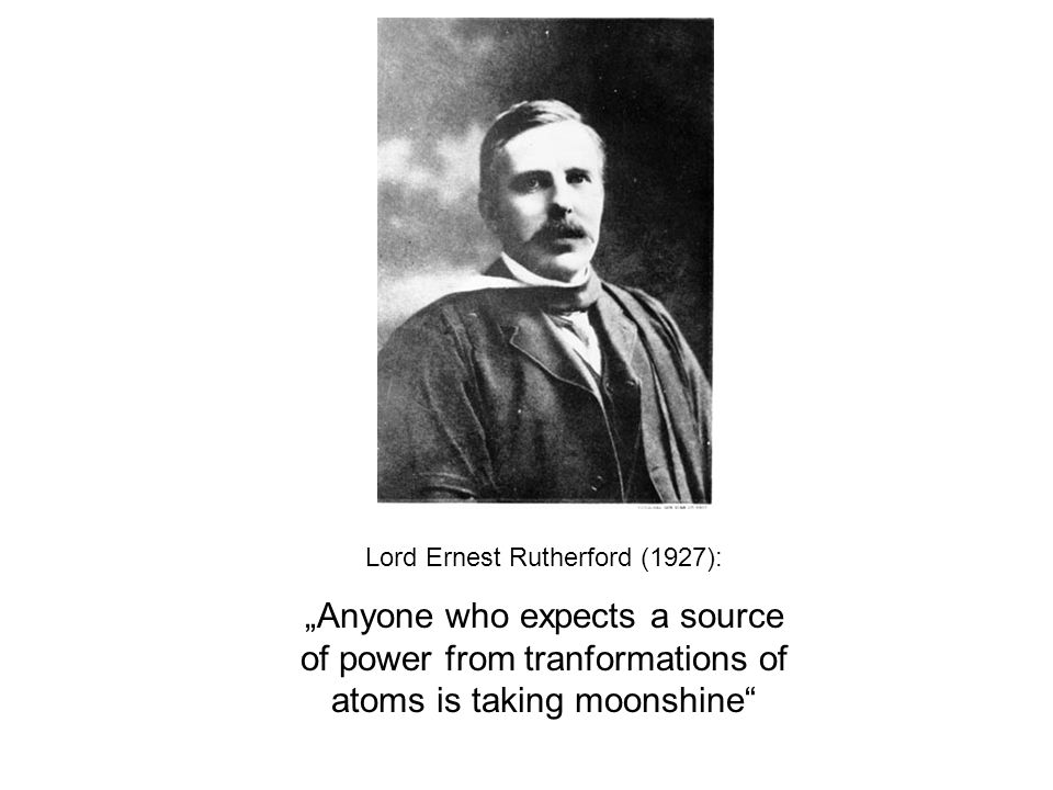 Lord Ernest Rutherford (1927):