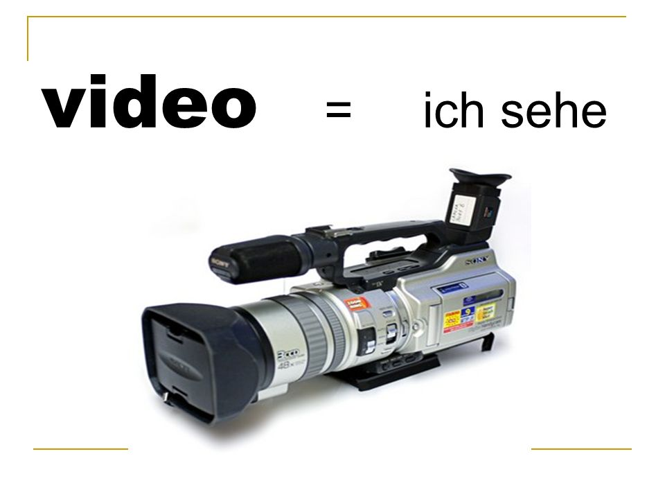 video = ich sehe