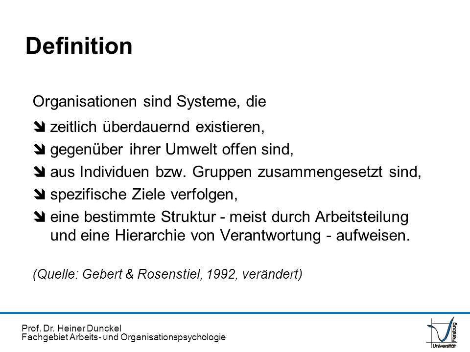 Definition Organisationen sind Systeme, die