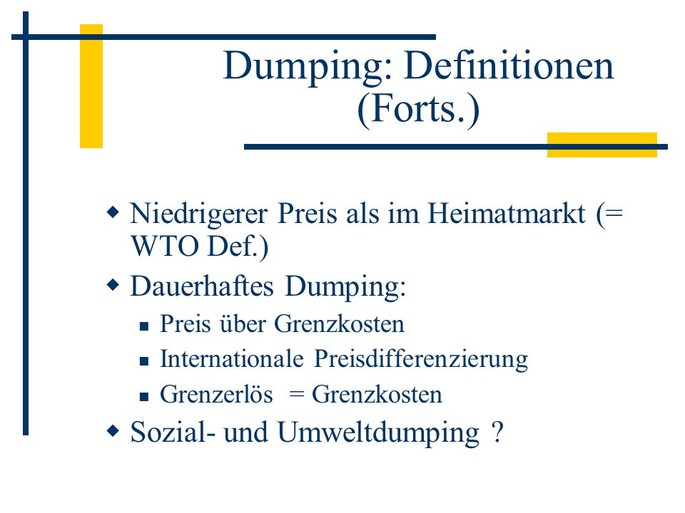 Dumping: Definitionen (Forts.)