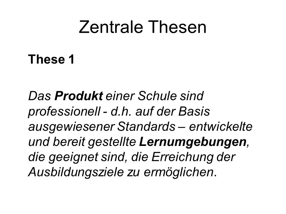 Zentrale Thesen These 1.
