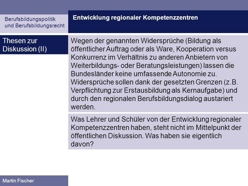 Thesen zur Diskussion (II)