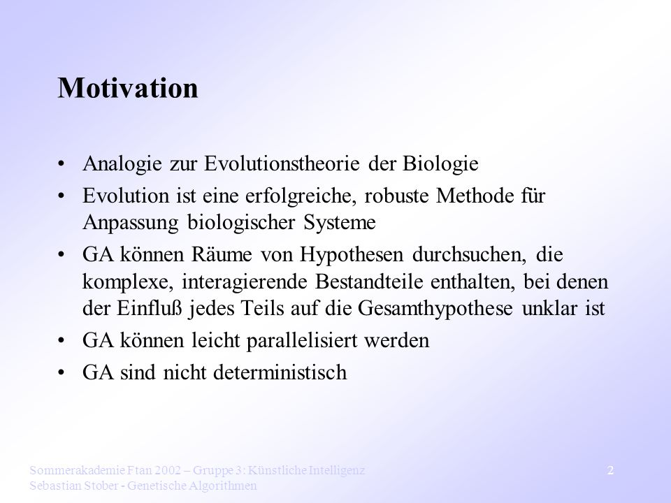 Motivation Analogie zur Evolutionstheorie der Biologie