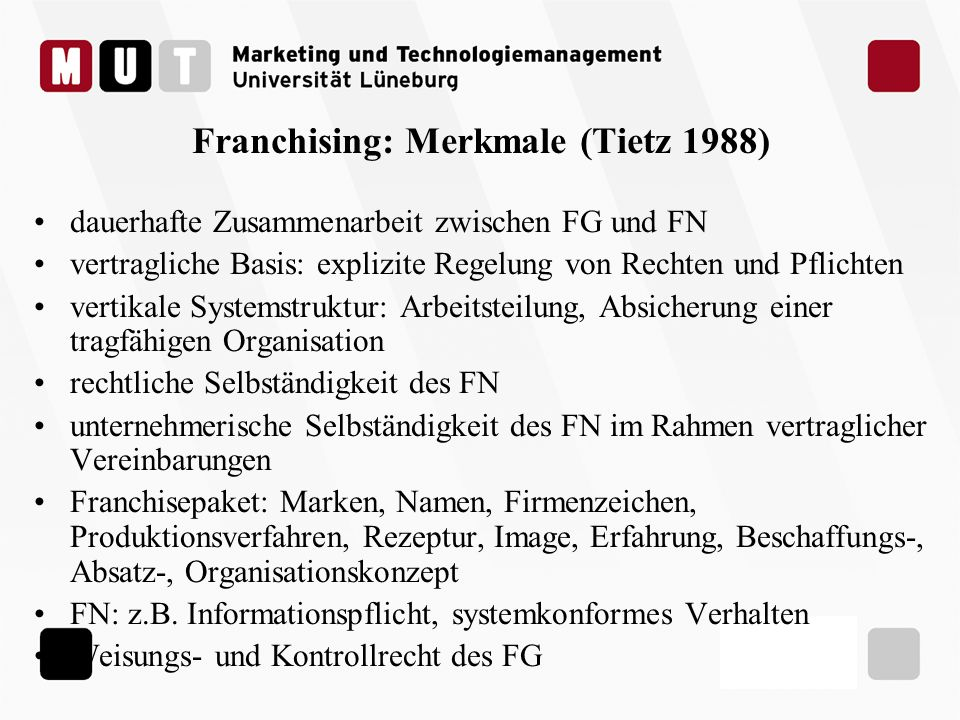 Franchising: Merkmale (Tietz 1988)