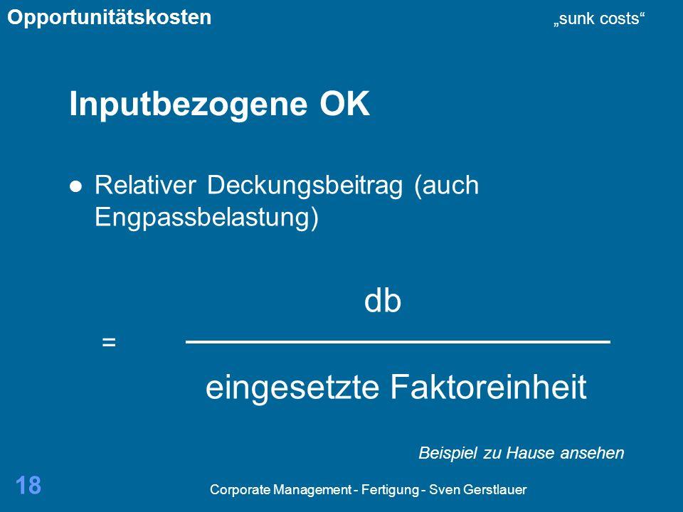 corporate management fertigung sven gerstlauer - Opportunitatskosten Beispiel