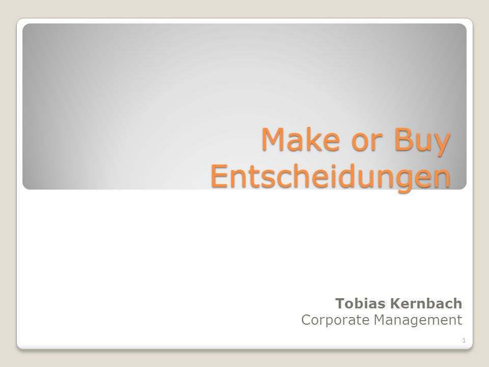 Make or Buy Entscheidungen