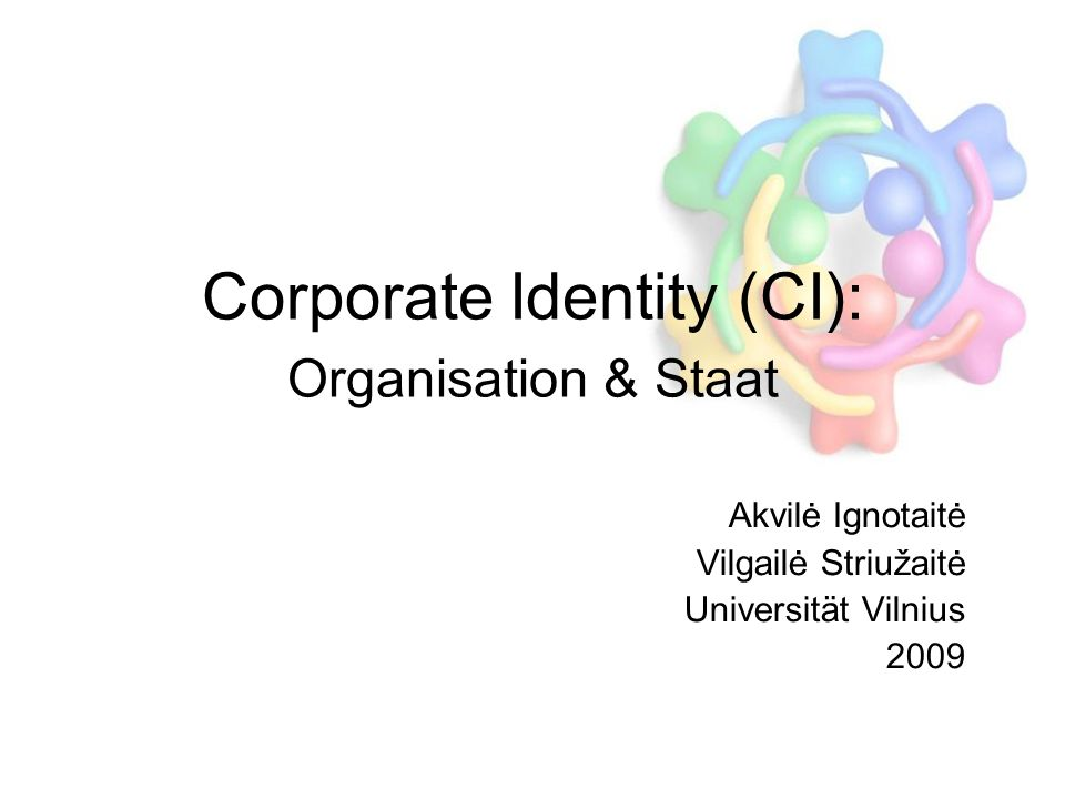 Corporate Identity (CI): Organisation & Staat