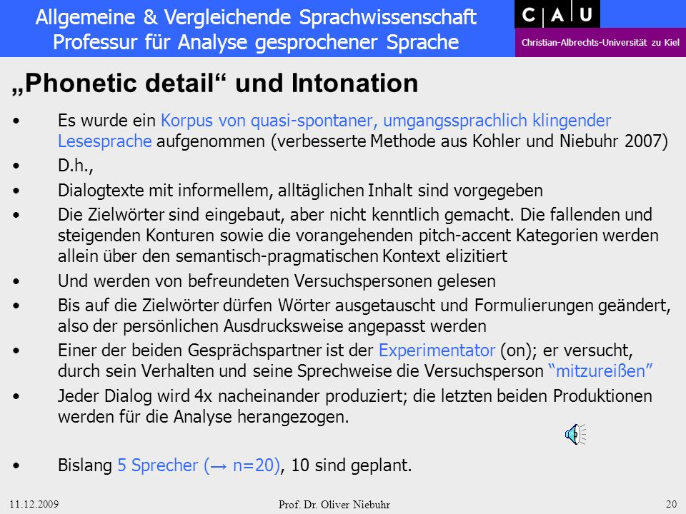 """Phonetic detail und Intonation"