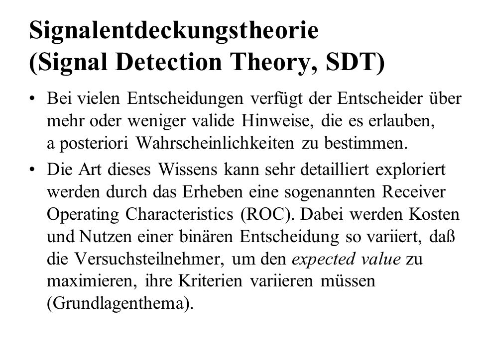 Signalentdeckungstheorie (Signal Detection Theory, SDT)