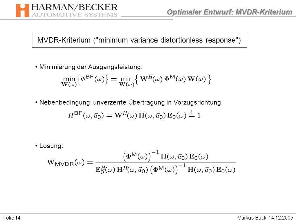 Optimaler Entwurf: MVDR-Kriterium