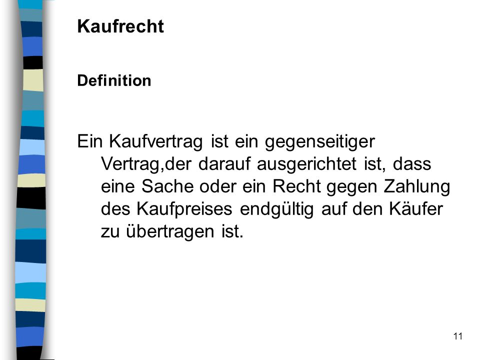 Kaufrecht Definition.