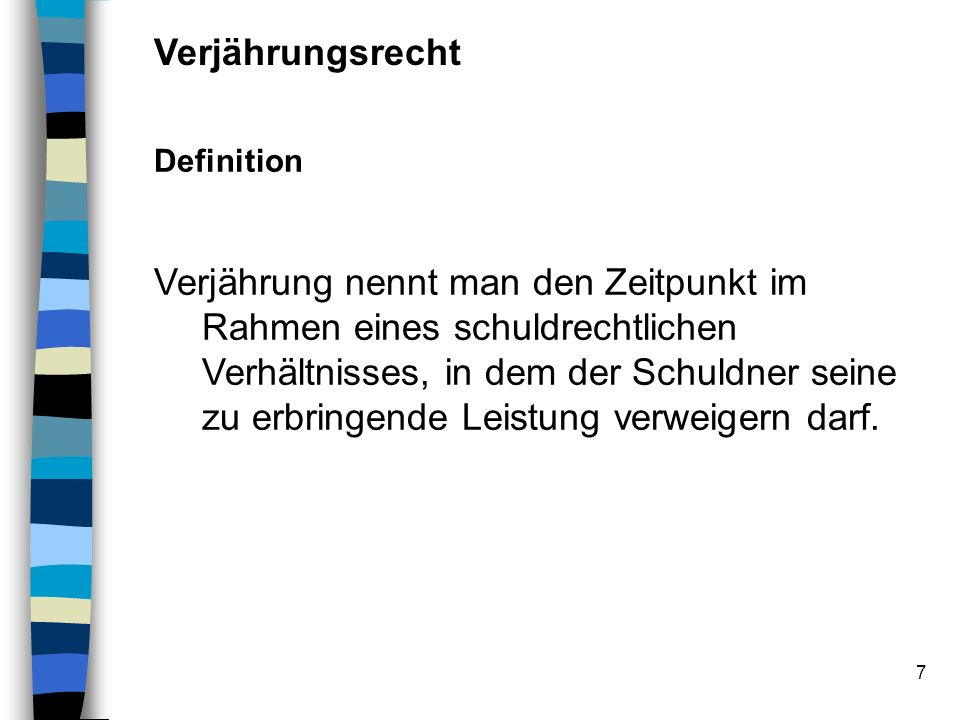 Verjährungsrecht Definition.