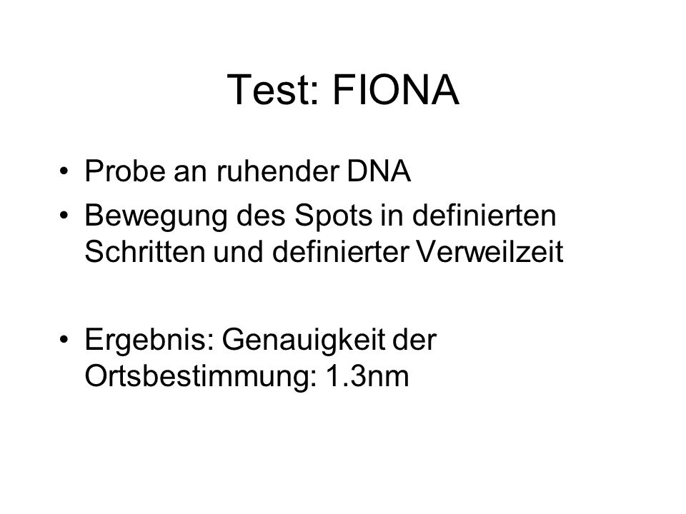 Test: FIONA Probe an ruhender DNA