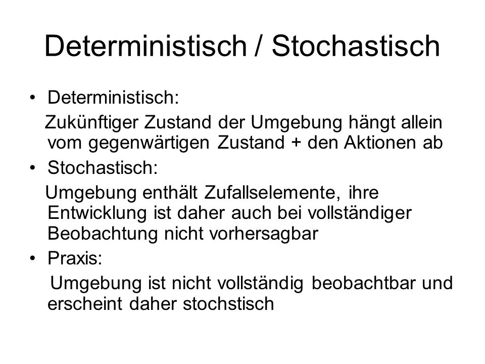 Deterministisch / Stochastisch