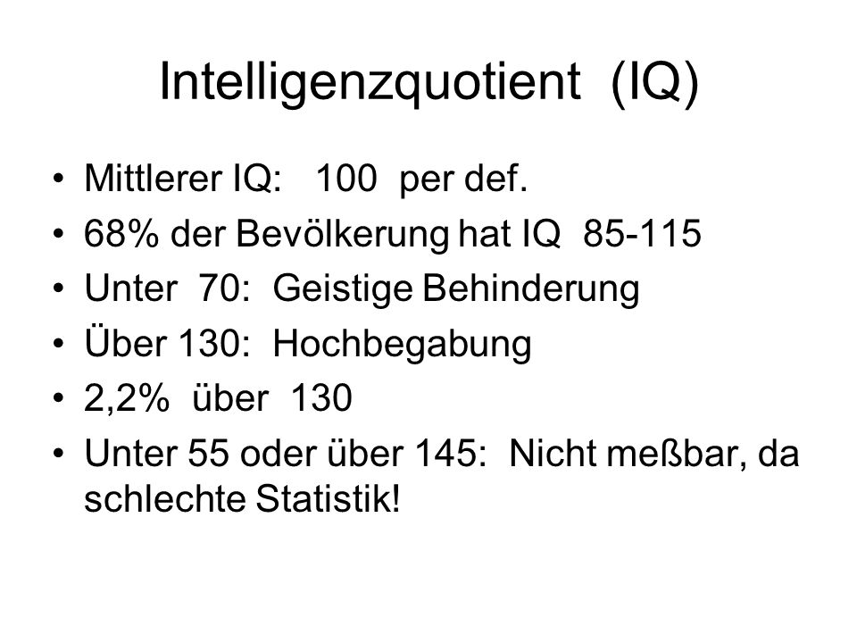 Intelligenzquotient (IQ)