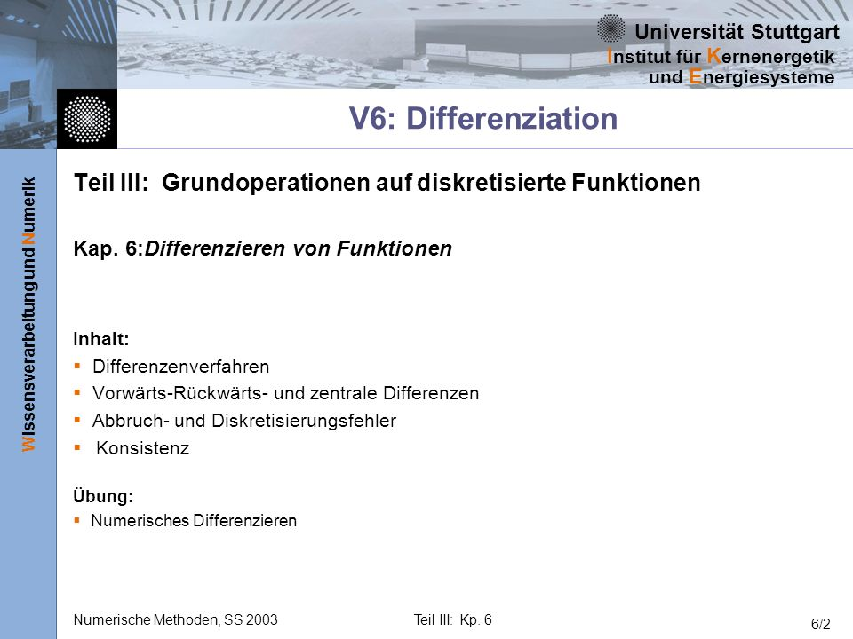 V6: Differenziation Teil III: Grundoperationen auf diskretisierte Funktionen. Kap. 6: Differenzieren von Funktionen.