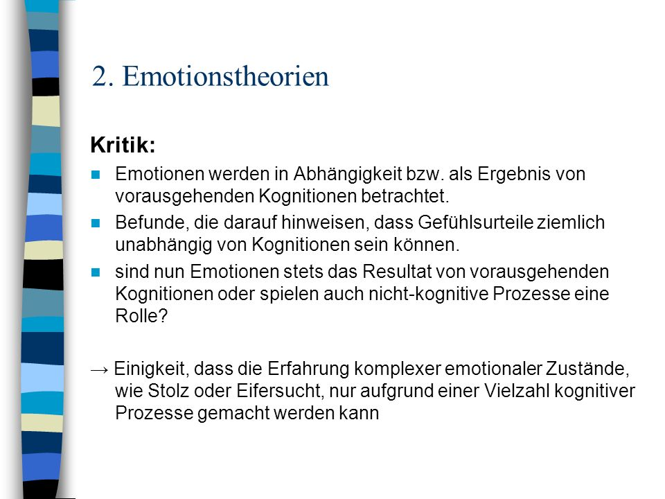 2. Emotionstheorien Kritik: