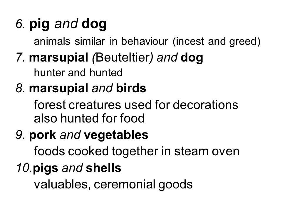 animals similar in behaviour (incest and greed)