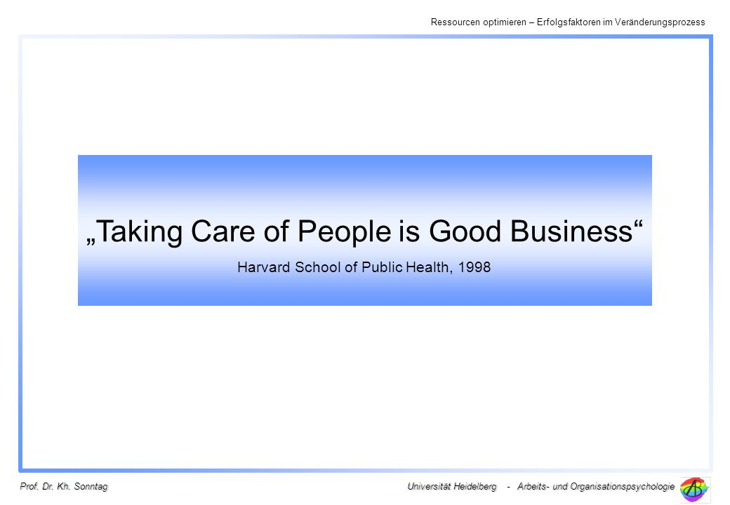 """Taking Care of People is Good Business"