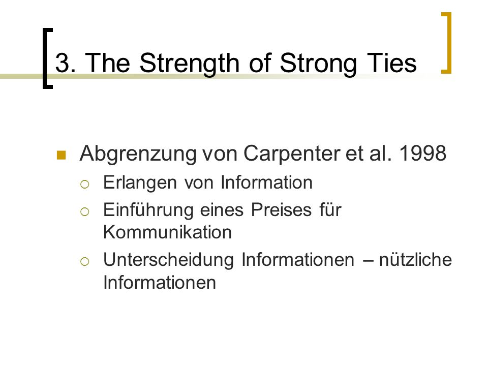 3. The Strength of Strong Ties