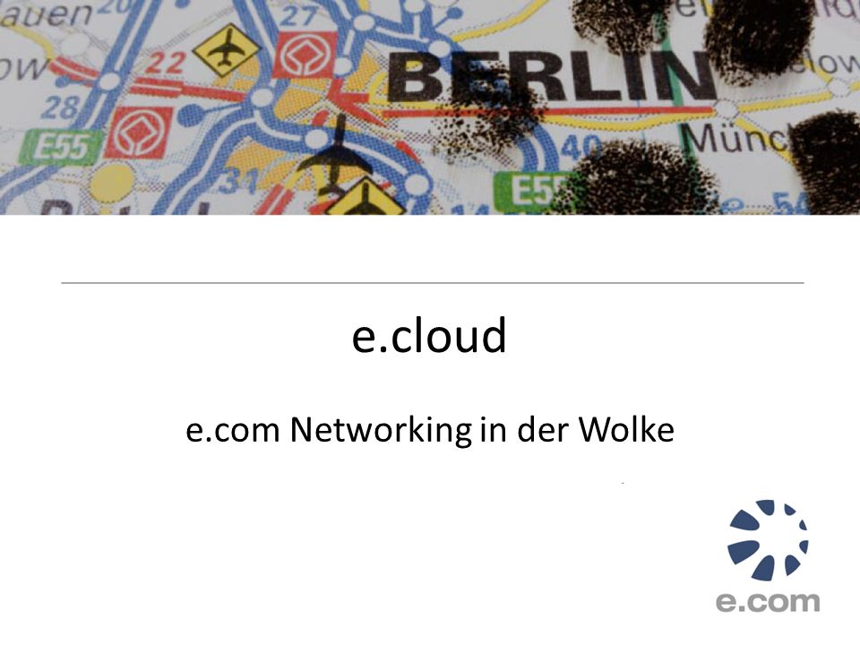 e.com Networking in der Wolke