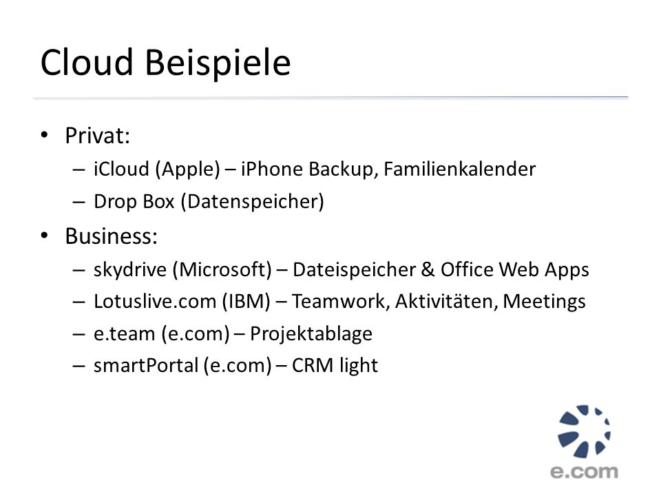 Cloud Beispiele Privat: Business: