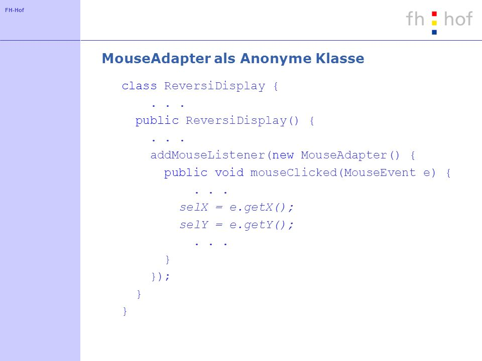 MouseAdapter als Anonyme Klasse