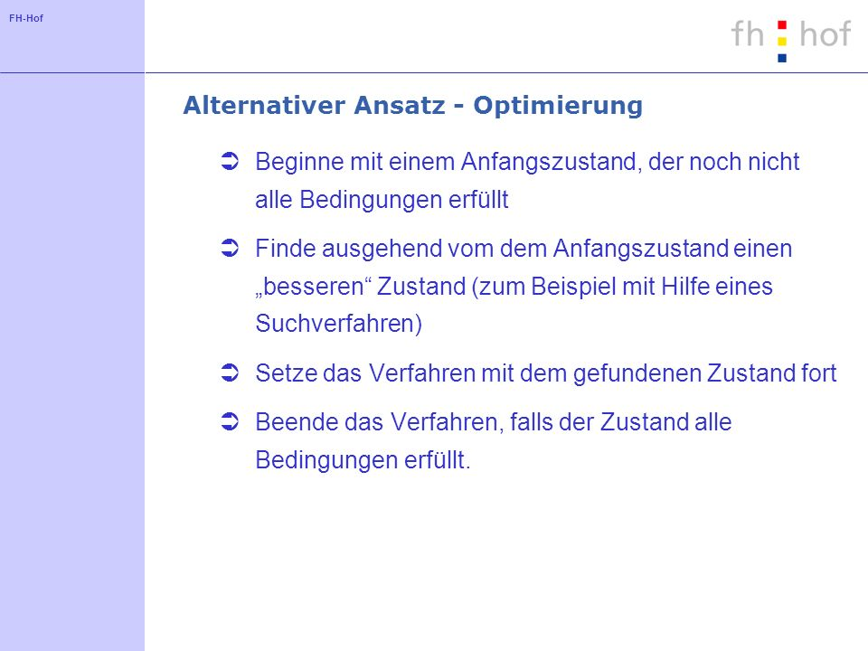 Alternativer Ansatz - Optimierung