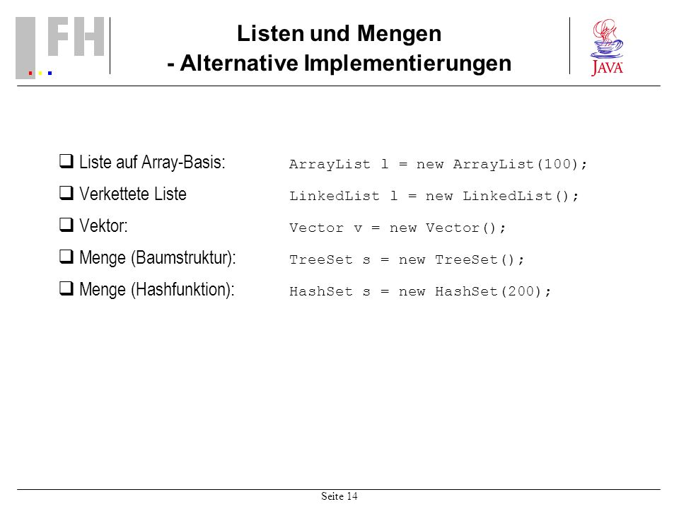 Listen und Mengen - Alternative Implementierungen