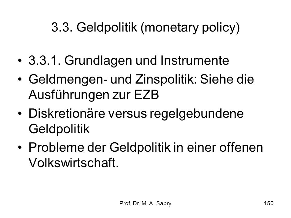 3.3. Geldpolitik (monetary policy)