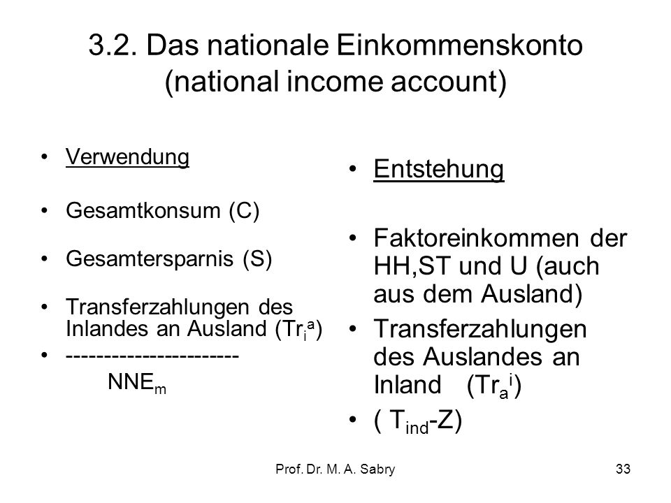 3.2. Das nationale Einkommenskonto (national income account)