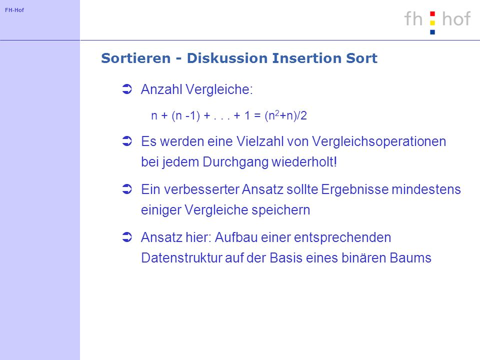 Sortieren - Diskussion Insertion Sort