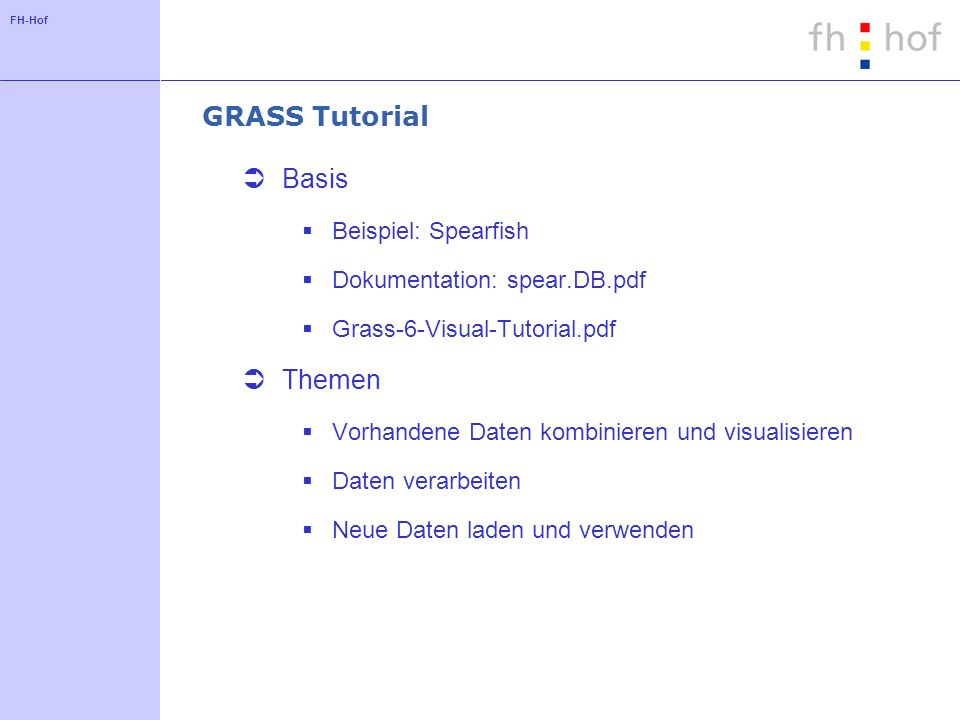 GRASS Tutorial Basis Themen Beispiel: Spearfish