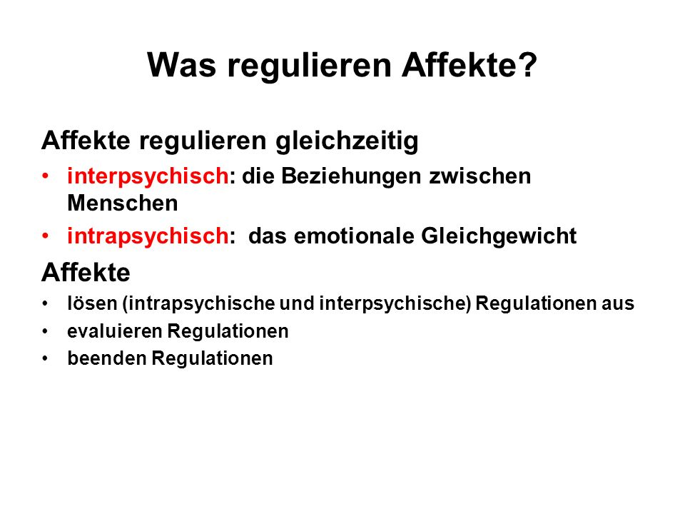 Was regulieren Affekte