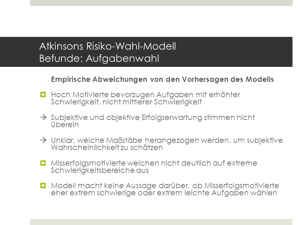 Atkinsons Risiko-Wahl-Modell Befunde: Aufgabenwahl