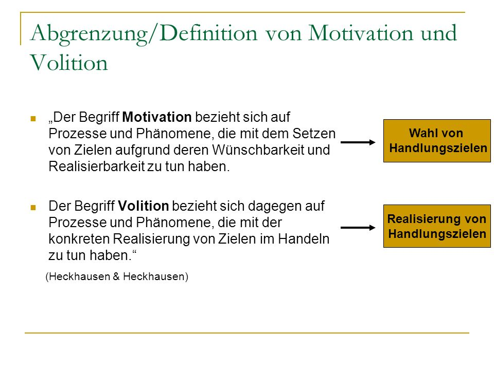 Abgrenzung/Definition von Motivation und Volition