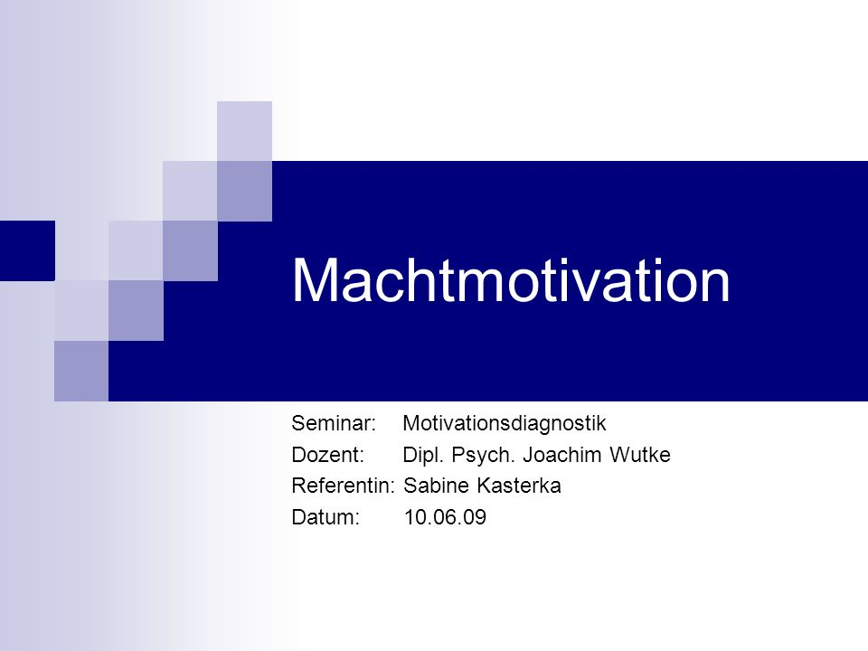 Machtmotivation Seminar: Motivationsdiagnostik