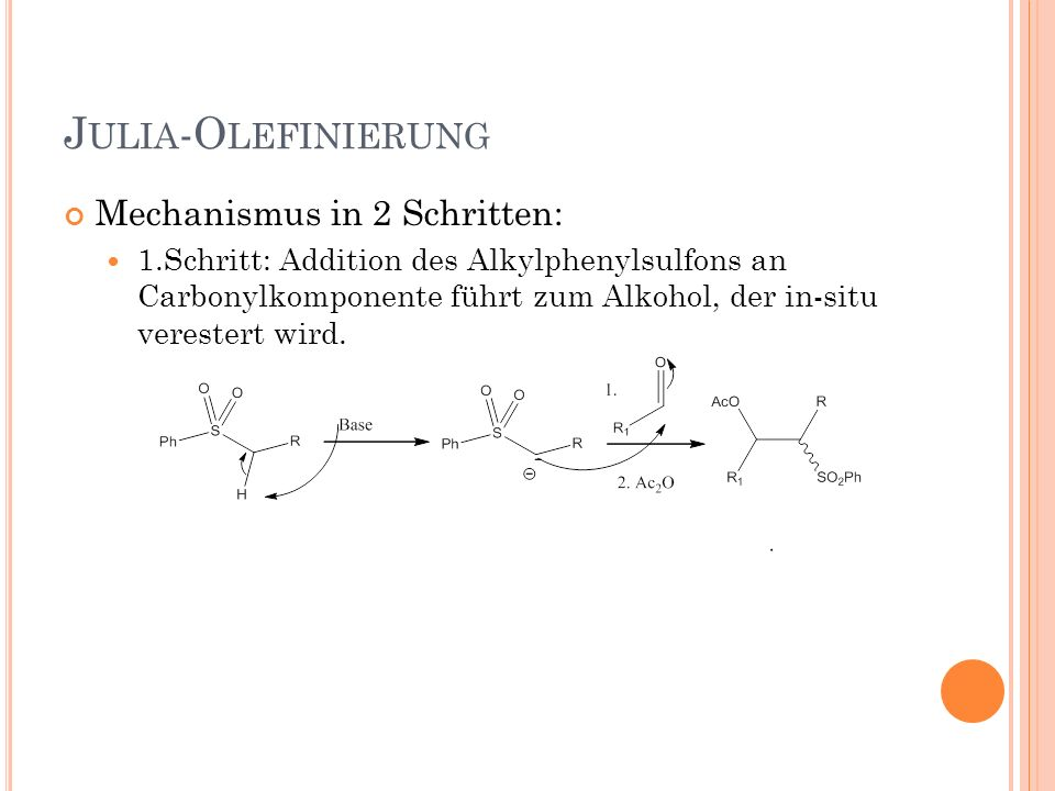 Julia-Olefinierung Mechanismus in 2 Schritten: