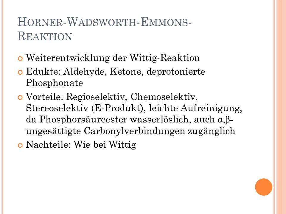 Horner-Wadsworth-Emmons-Reaktion