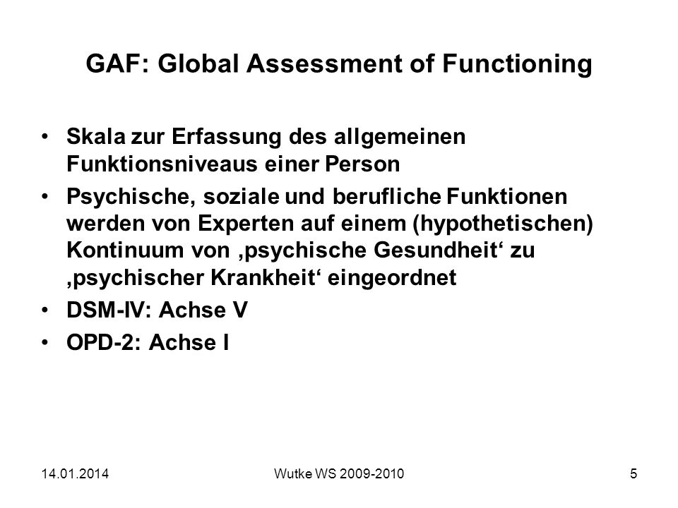 GAF: Global Assessment of Functioning