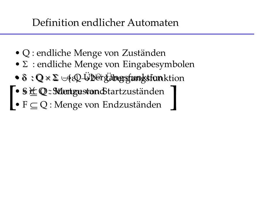 Definition endlicher Automaten